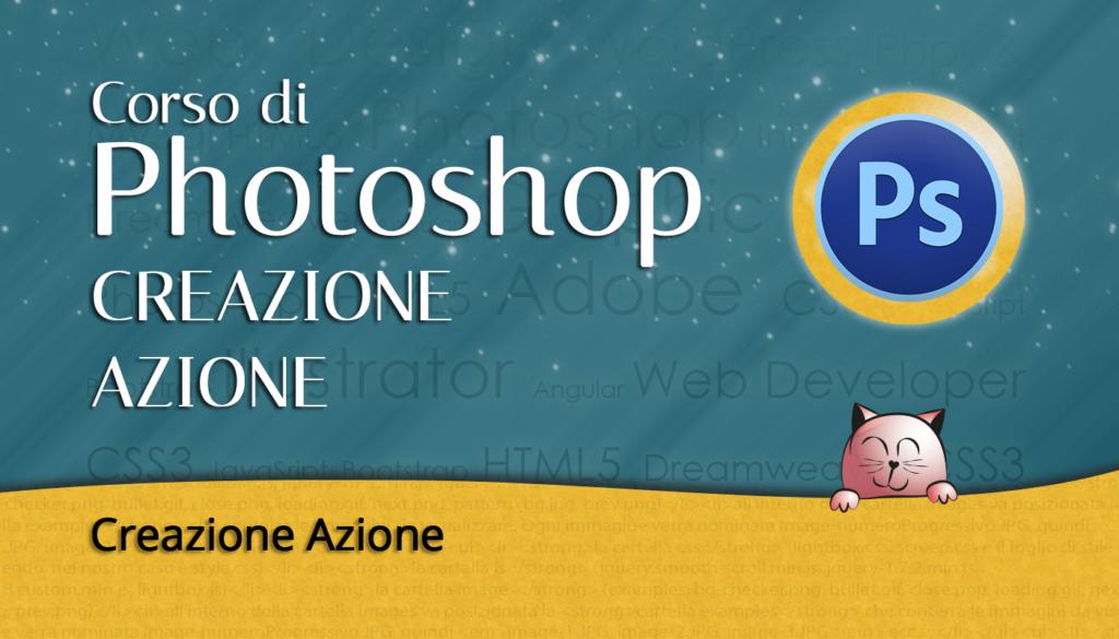 Photoshop: Creazione Azione