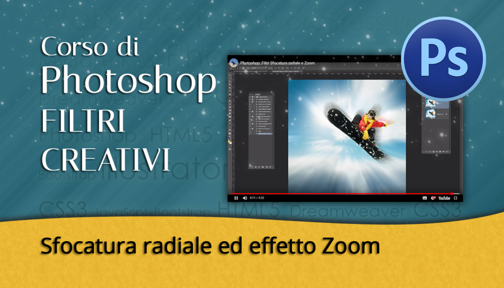 Tutorial Photoshop - Filtri Sfocatura radiale e Zoom Creativo