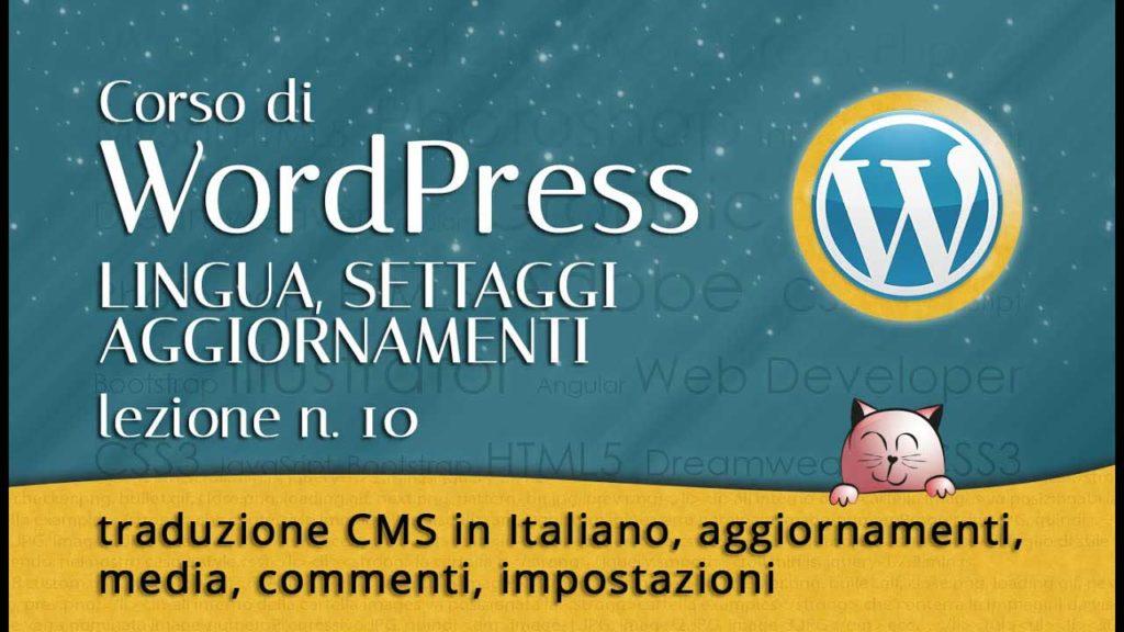 10 CORSO DI WORDPRESS: traduzione CMS in Italiano, aggiornamenti, media, impostazioni