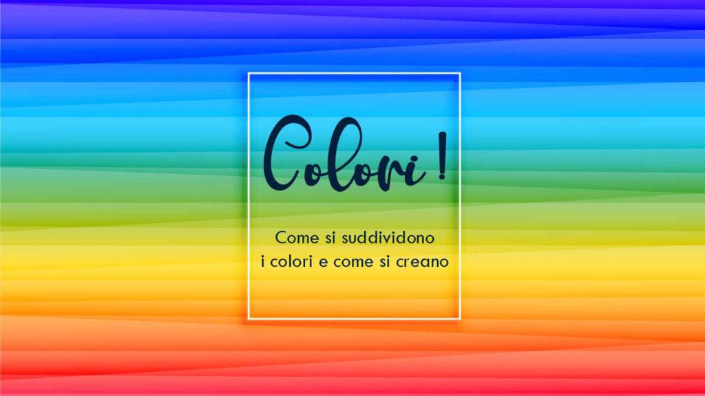 I principi fondamentali della Teoria del Colore