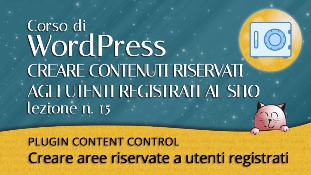 WordPress creare contenuti riservati - plugin Content Control